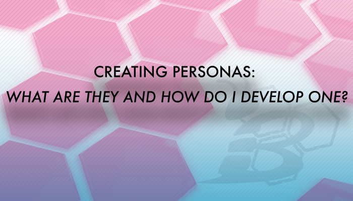 Creating_Personas_-What_Are_They_and_How_do_I_Develop_One.png
