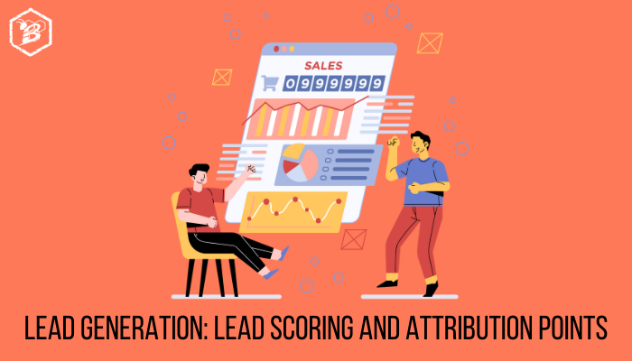 HIVE Lead Generation_ Lead Scoring and Attribution Points Blog