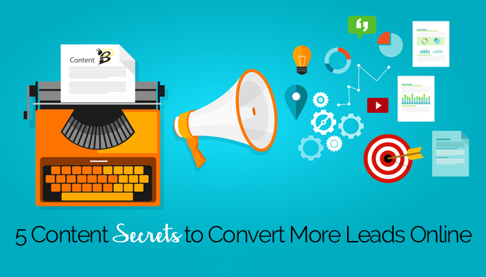 5 Content Secrets to Convert More Leads Online.png