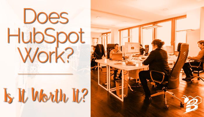 Does HubSpot Work?