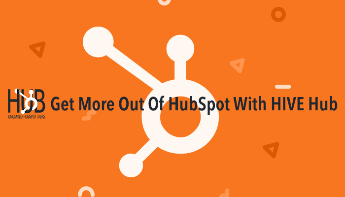 Get More Out Of HubSpot With HIVE Hub