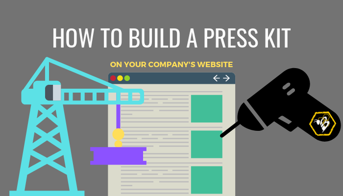 How to build a press kit