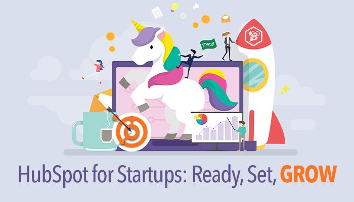 HubSpot for Startups- Ready, Set, GROW