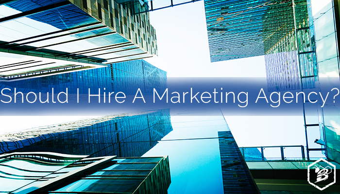 Should I Hire A Marketing Agency?.png