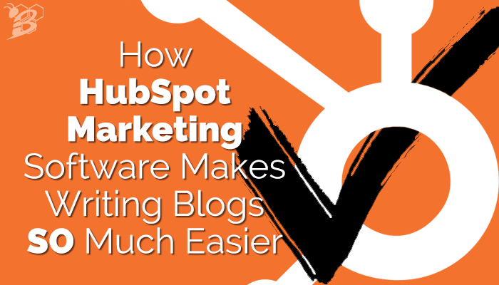 How HubSpot Marketing Software Makes Writing Blogs SO Much Easier.png