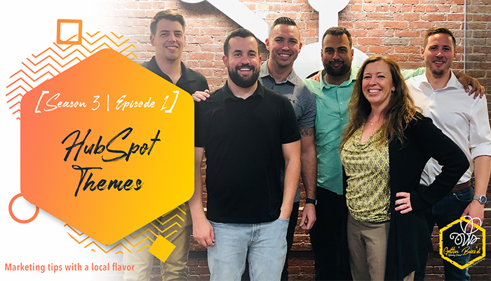 HubSpot Themes Introduction - Gettin Buzzd Podcast Season 3 Episode 1