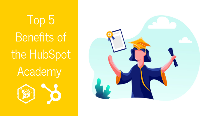 Top 5 Benefits of the HubSpot Academy