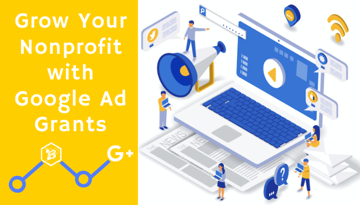 grow your nonprofit with Google Ad Grants