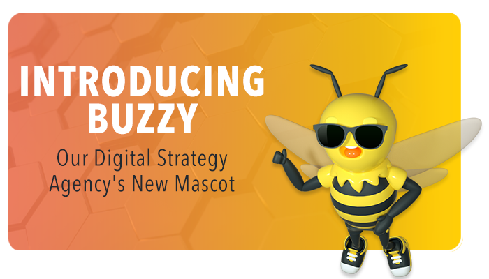 Introducing Buzzy — Our Digital Strategy Agency's New Mascot