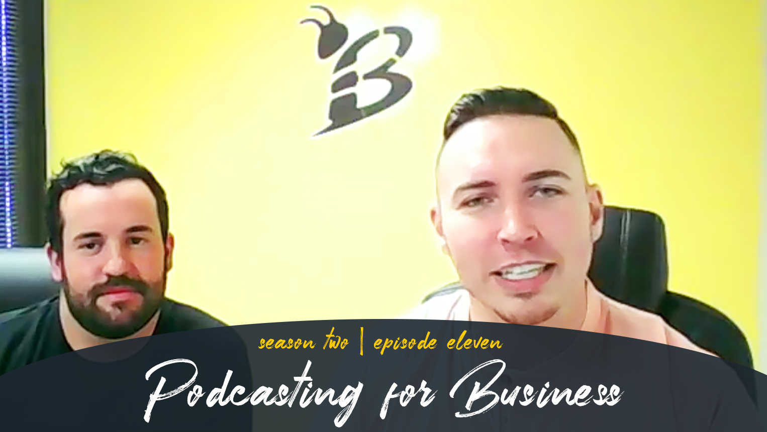 Podcasting for Business with Ben Baker of Your Brand Marketing