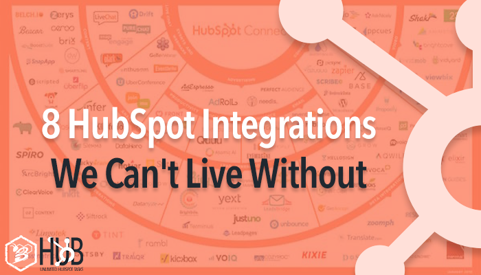 8 HubSpot Integrations We Can't Live Without
