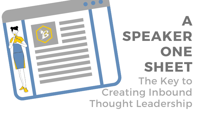 A Speaker One Sheet: the Key to creating Inbound Thought Leadership
