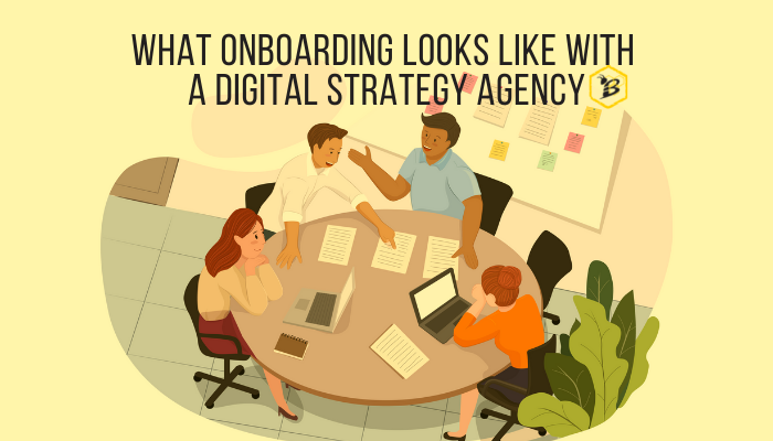What Onboarding Looks Like With a Digital Strategy Agency