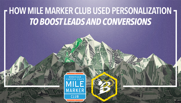 How Mile Marker Club Used Personalization to Boost Leads and Conversions