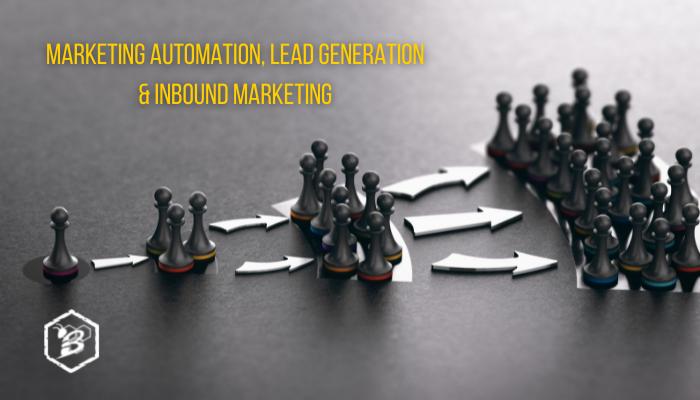 Marketing Automation, Lead Generation & Inbound Marketing